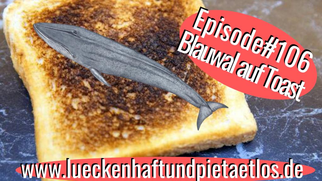 Blauwal auf Toast